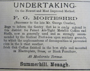 ... by which the unpleasantness of decomposition is prevented even in the hottest weather, Nenagh News, 21 July 1894