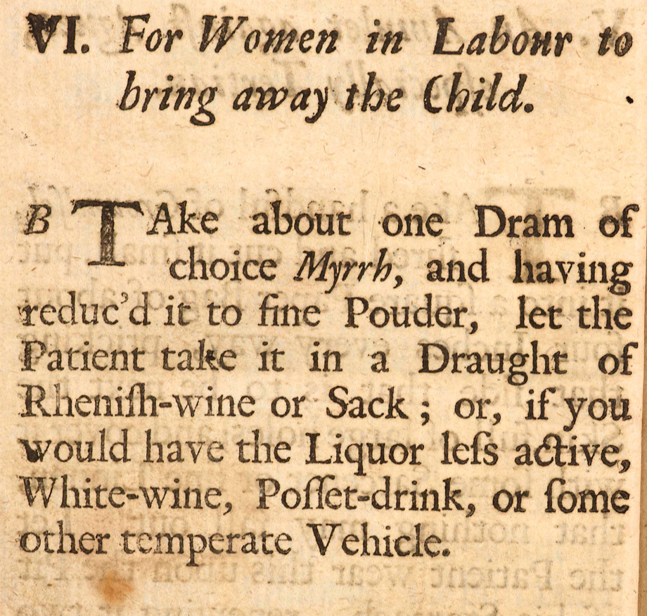 For Women in Labour from Medicinal Experiments by the Honorable R. Boyle, Esq; Fellow of the Royal Society, London, 1692. NLI ref. LO 4365