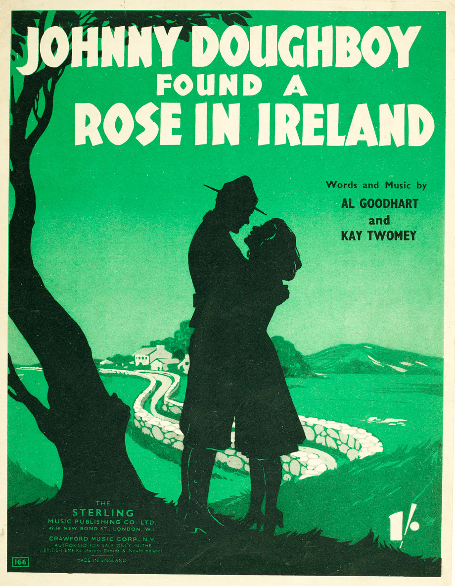 Johnny Doughboy found a Rose in Ireland, by Kay Twomey and Al Goodhart, 1942. NLI ref.: MU-sb-511