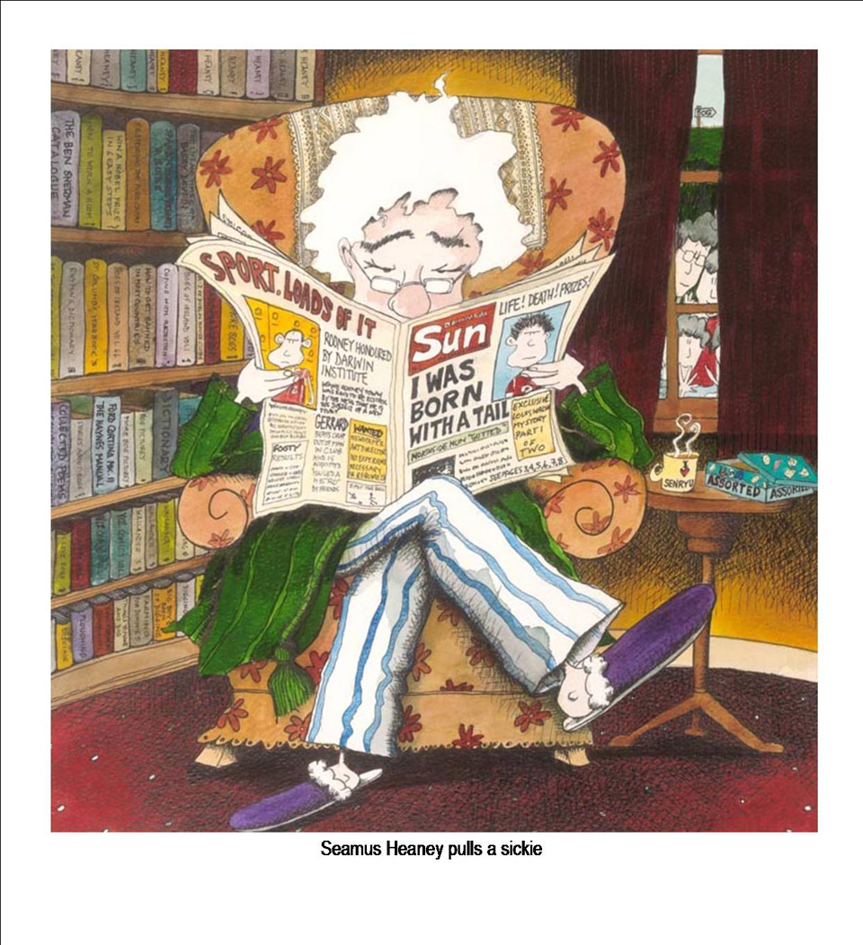 Seamus Heaney pulls a sickie. By Annie West.