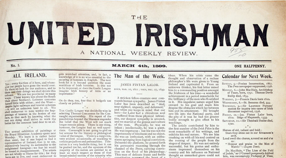 First ever issue of The United Irishman from Saturday, 4 March 1899 which set you back the princely sum of One Halfpenny